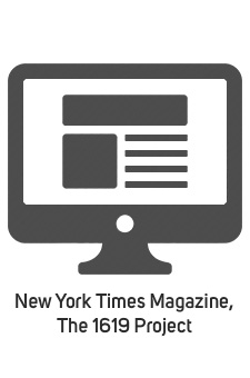 New York Times Magazine, The 1619 Project